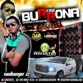 F250 BURRONA VOLUME 2 - DJ RENATIN