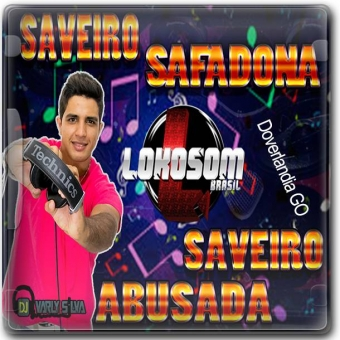 Saveiro Safadona e Saveiro Abusada