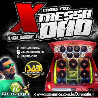 Cross Fox X-Tressadão Volume 1 - DJ Renatin