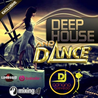 DANCE AND DEEP HOUSE EXCLUSIVE