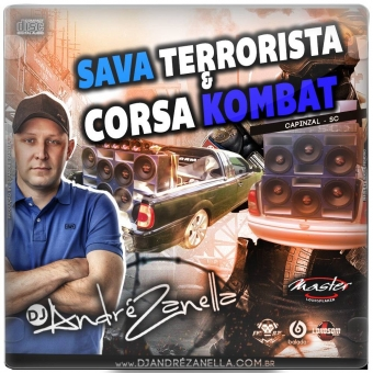Sava Terrorista E Corsa Kombat (Pancadão, Gravão, Funk)
