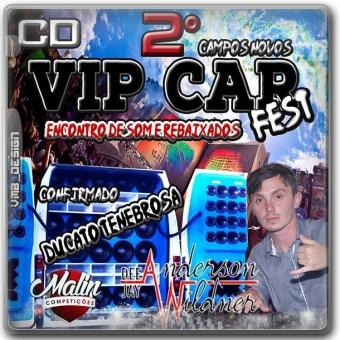 2 Vip Car Fest - DjAnderson Wildner