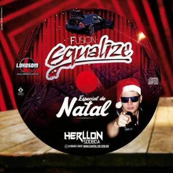 FUSION EQUALIZE ESP DE NATAL 2016 BY DJ HERLLON SODBOA
