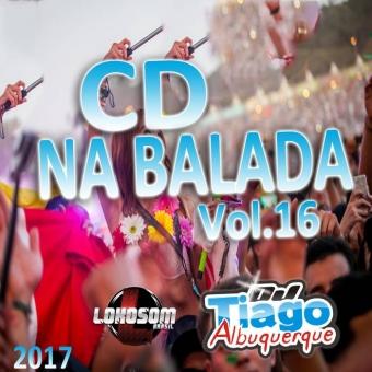 Na Balada Vol.16 - 2017 - Dj Tiago Albuquerque