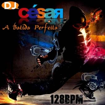DJ César A Batida Perfeita