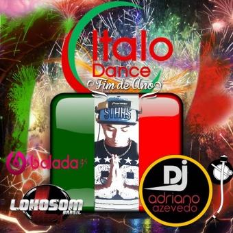 ITALO DANCE ESPECIAL FIM DE ANO