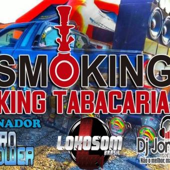 SMOKING TABACARIA RDS DJ JONATHAN POSTAI SC 2018
