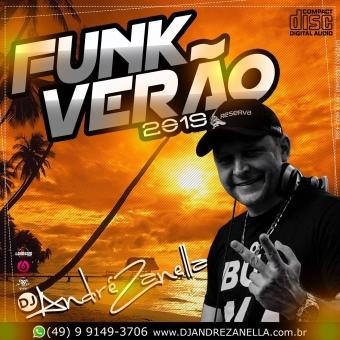 Funk Verão 2019 ((As Tops Lançamentos))