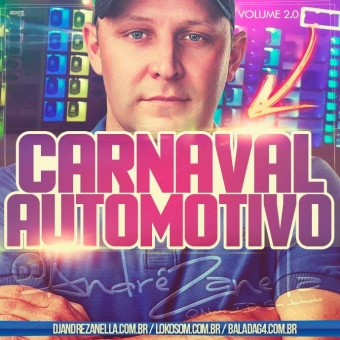 Carnaval Automotivo 2017 Volume 2