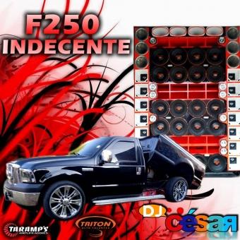 F250 Indecente - Especial de Racha