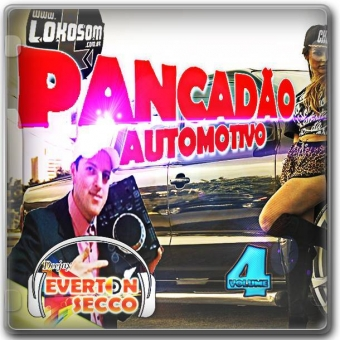 PANCADÃO AUTOMOTIVO VOL.04