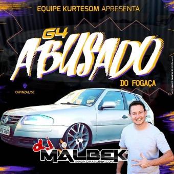 G4 ABUSADO DO FOGAÇA