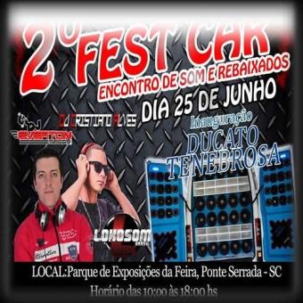 2º Fest Car Ponte Serrada/Sc - DJ Everton Secco