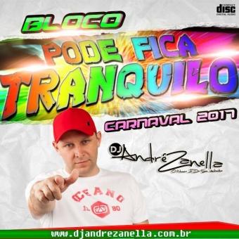 Bloco Pode Fica Tranquilo Carnaval 2017