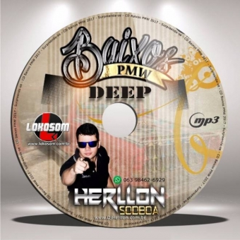 BAIXOS PMW 2017 DEEP BY DJ HERLLON SODBOA