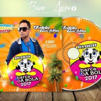 CD BLOCO Barca da Bola 2017 -Parauapebas-PA By Valdo Castilho