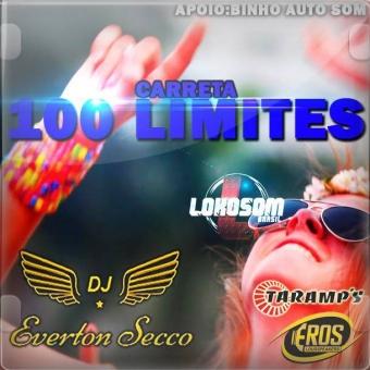 CARRETA 100 LIMITES - DJ EVERTON SECCO