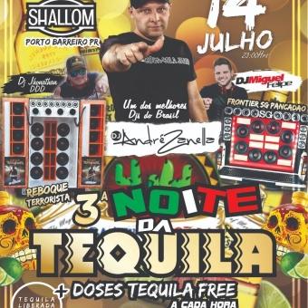3ª Noite da Tequila Porto Barreiro (Megafunk, Funk, Eletrônica)