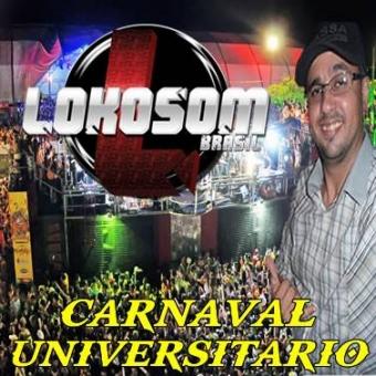 CARNAVAL UNIVERSITÁRIO 2016