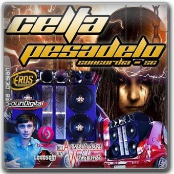 Celta Pesadelo - Concórdia SC - DjAnderson Wildner