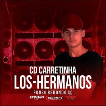CARRETINHA LOS HERMANOS - DJ JONATHAN POSTAI 2020