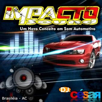Impacto Sound - Brasiléia AC