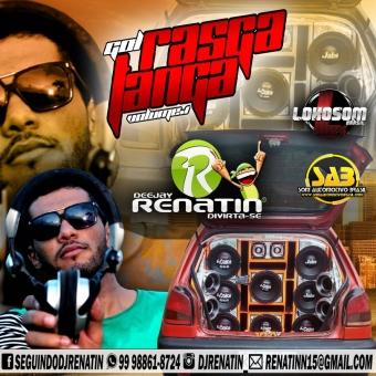 GOL RASGA TANGA VOLUME 1 - 2017 @ DJ RENATIN