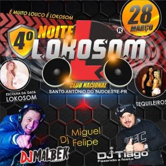 4°NOITE LOKOSOM AS TOP DO MOMENTO