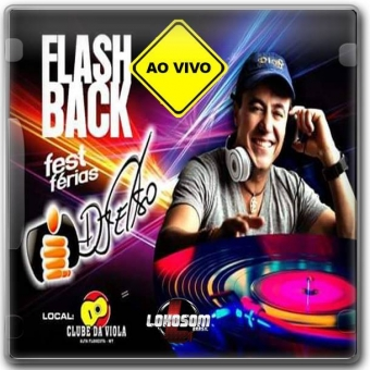 Flash back Fest Ferias Ao Vivo 2015 by: DJ Celso