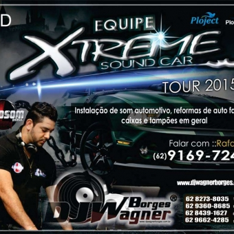 Xtreme Sound Car Tour 2015 By Dj Wagner Borges