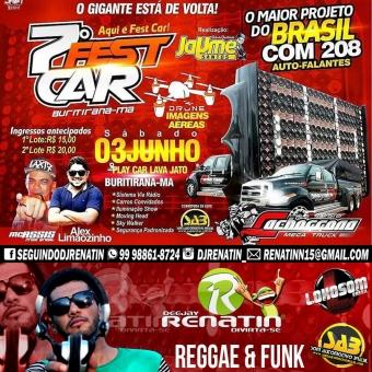 7º FEST CAR DE BURITIRANA-MA 2017 @ DJ RENATIN