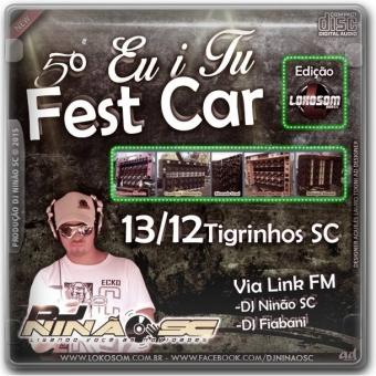5° Eu i Tu Fest Car ( Tigrinhos - sc )