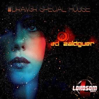 #DRAM3R SPECIAL HOUSE