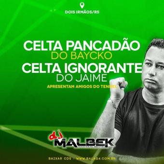 CELTA PANCADÃO E CELTA IGNORANTE