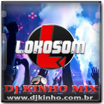 CD Lokosom Vol.01 2016 Dj Kinho Mix