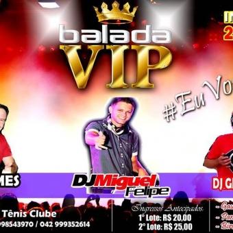 Balada VIP @ Laranjeiras do Sul PR
