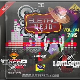 ELETRONEJO VOL.04 - DJ CESAR MIX