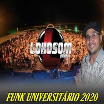 FUNK UNIVERSITÁRIO 2020 LANÇAMENTOS