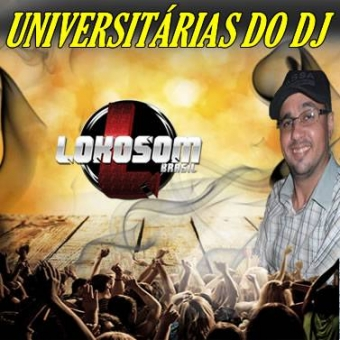 UNIVERSITÁRIAS DO DJ