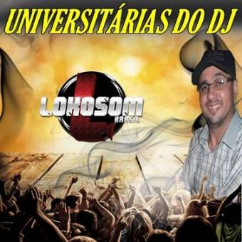 UNIVERSITÁRIAS DO DJ