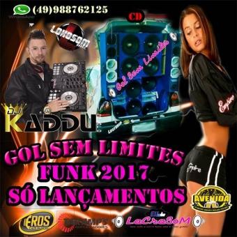 GOL SEM LIMITES DJ KADDU