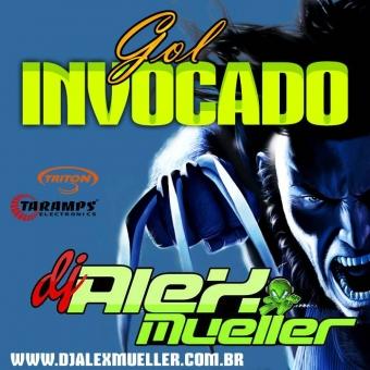 Gol Invocado - DJ Alex Mueller