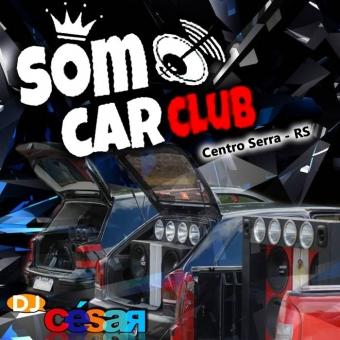 Som Car Club - Centro Serra - RS
