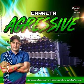 Carreta Agressive 2017