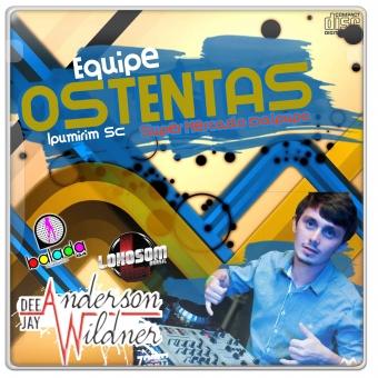Equipe Ostentas - Apoio Super Mercado Dalpupo By DjAnderson Wilnder