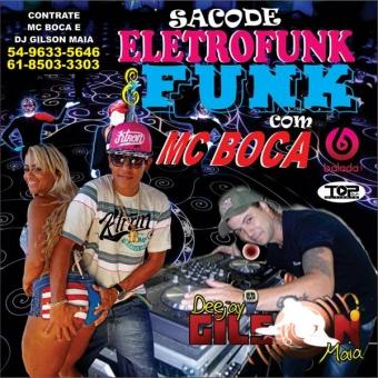 SACODE ELETRO FUNK E FUNK- MC BOCA -2016