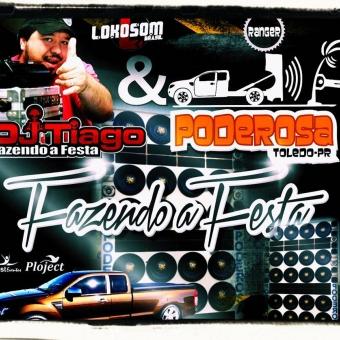 Ranger Poderosa E DJ Tiago