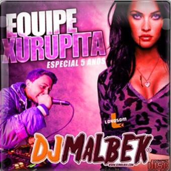 Equipe Xurupita Vol. 07 Especial Electro Funk
