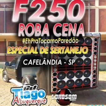 F250 ROBA CENA - ESPECIAL DE SERTANEJO - 2018