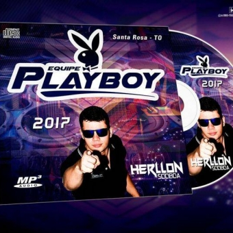 EQUIPE PLAYBOY 2017 SANTA ROSA -TO BY DJ HERLLON SODBOA